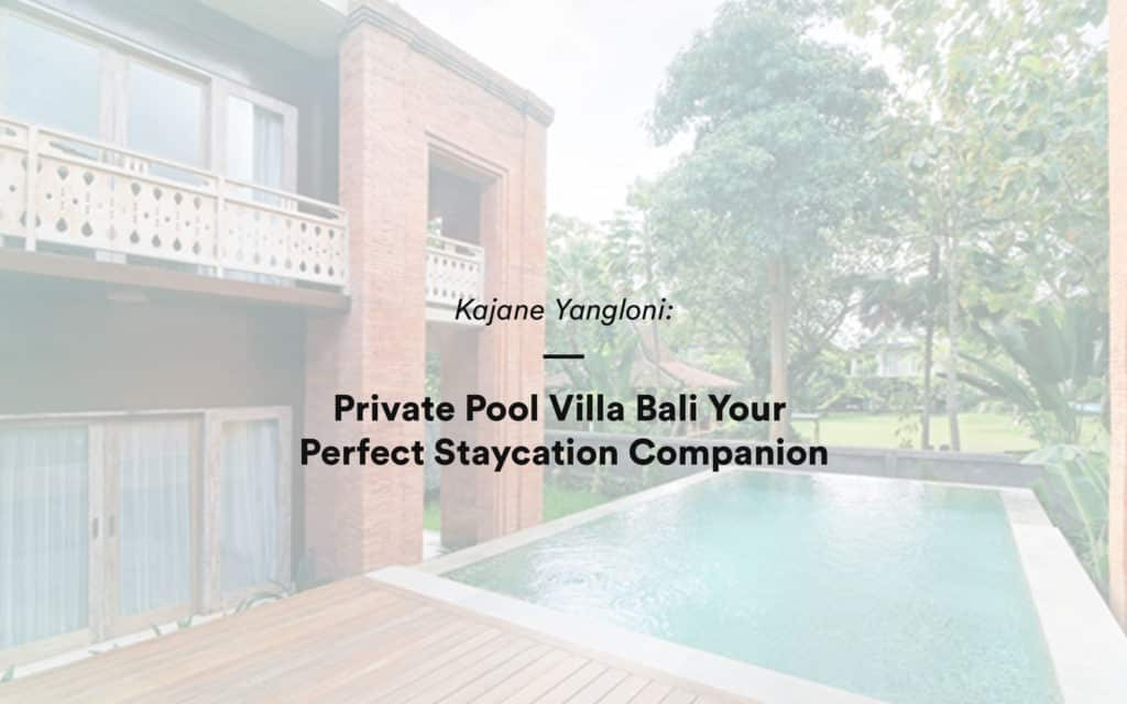 Private Pool Villa Bali