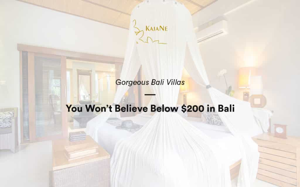 KajaNe Bali Villas Below $200 - The best selection of private villa in Ubud, tulamben villas, and bali family villas