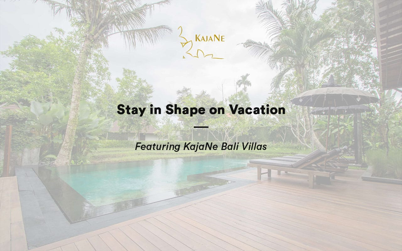 Stay in shape on vacation at our private villa in Ubud, KajaNe Bali Villas