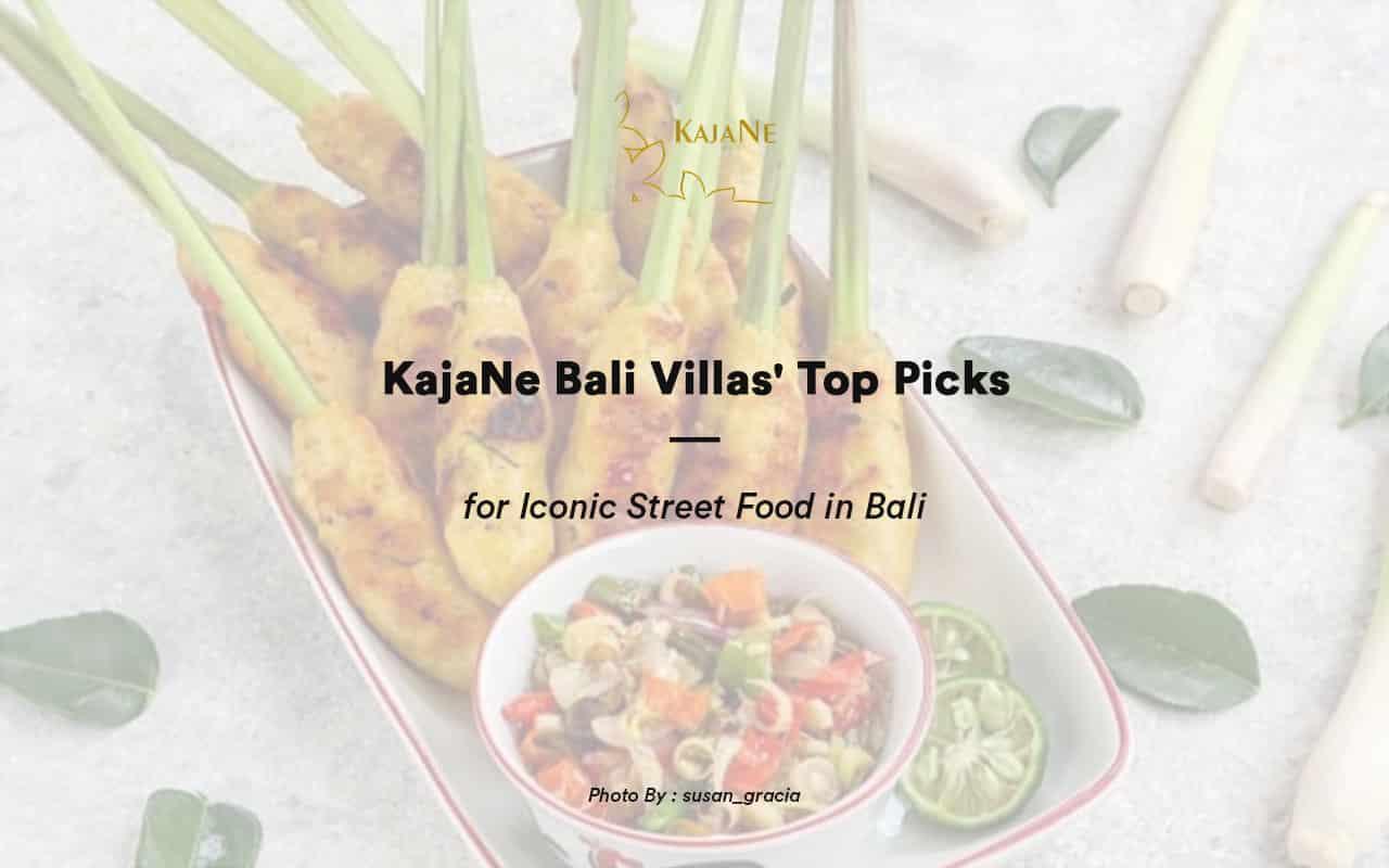 KajaNe Bali Villas' Top Picks for Street Food in Bali - Stay at our private villa in Ubud